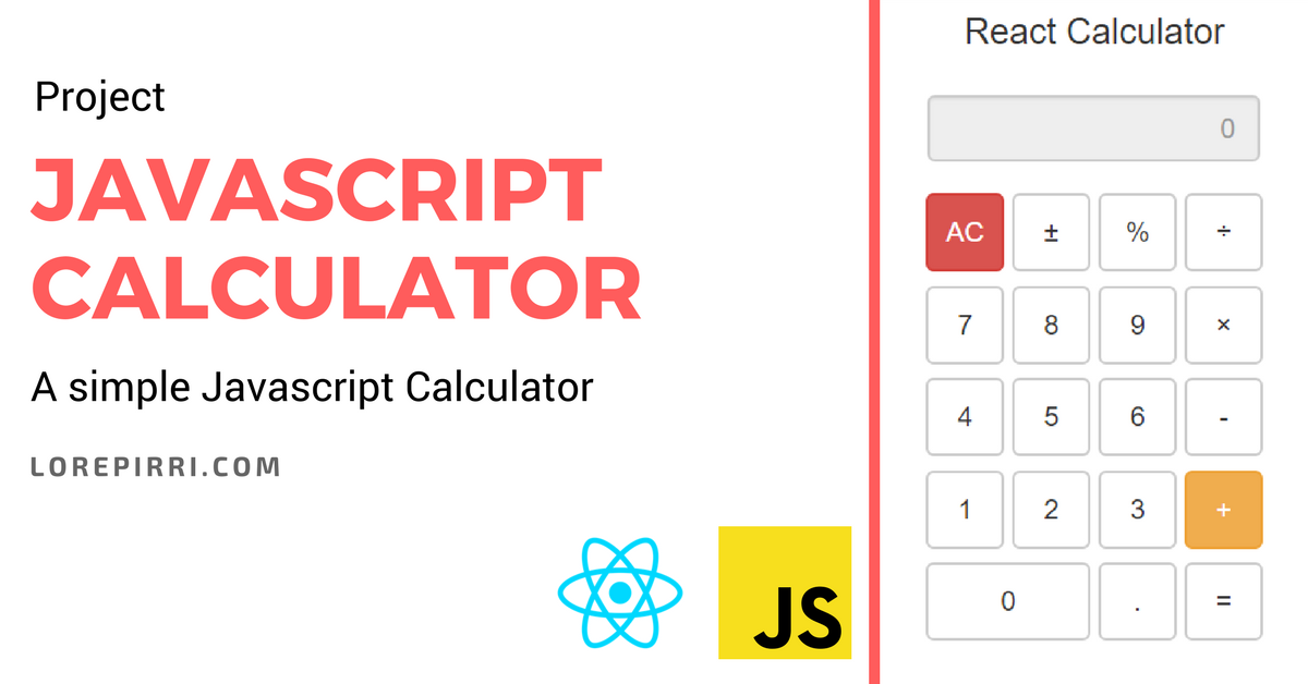 Javascript Calculator | Lore Pirri